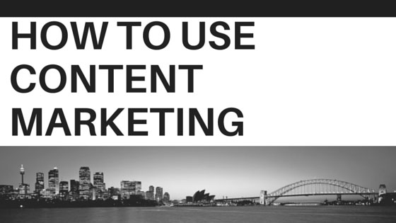 Content Marketing to Grow your Brands Awareness and Sales 2